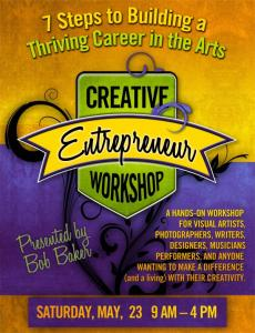 Seven Steps To Building A Thriving Career In The Arts Workshop May 23 In St. Louis